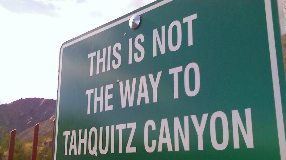 Tudy se do kaňonu Tahquitz opravdu nedostanete.