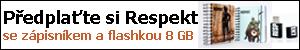 P�edpla�te si Respekt se z�pisn�kem a flashkou 8 GB
