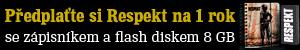 P�edpla�te si Respekt na 1 rok se z�pisn�kem a flash diskem 8GB