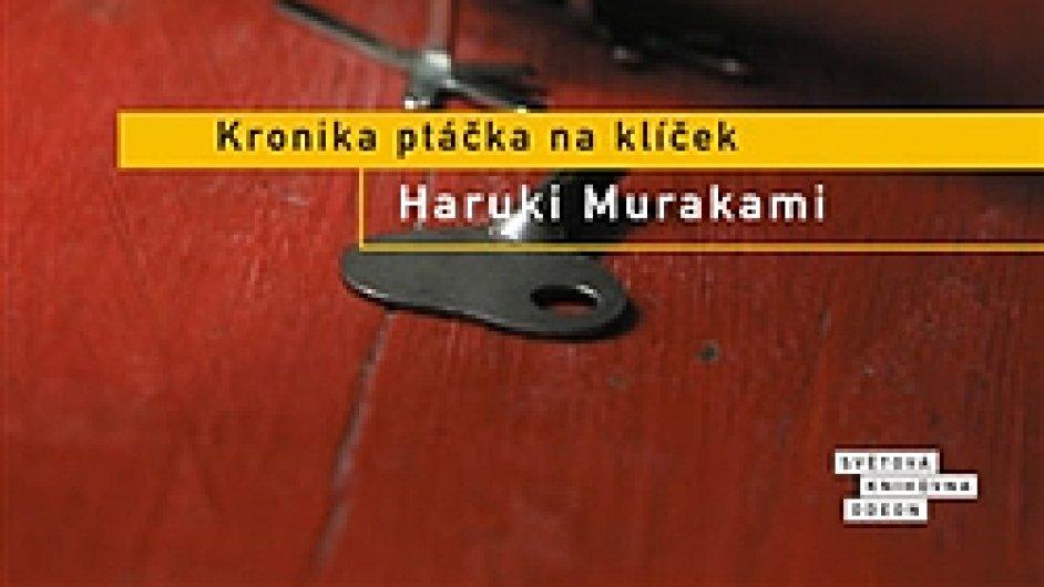 Haruki Murakami: Kronika ptáčka na klíček
