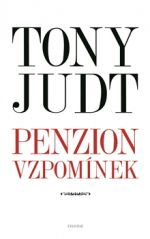 Tony Judt: Penzion vzpomínek