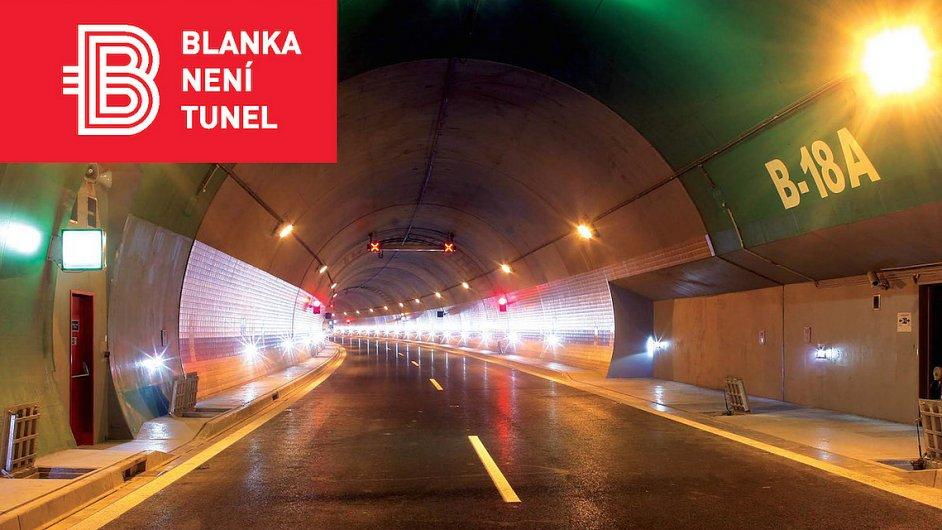 Blanka není tunel, hlásá nová kampaň.