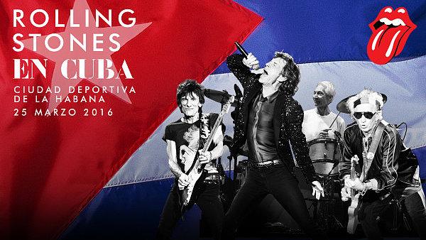 Plak�t na chystan� vystoupen� Rolling Stones na Kub�.