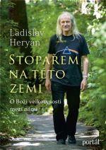 Ladislav Heryán: Stopařem na této zemi