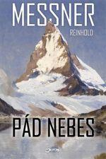 Reinhold Messner: Pád nebes