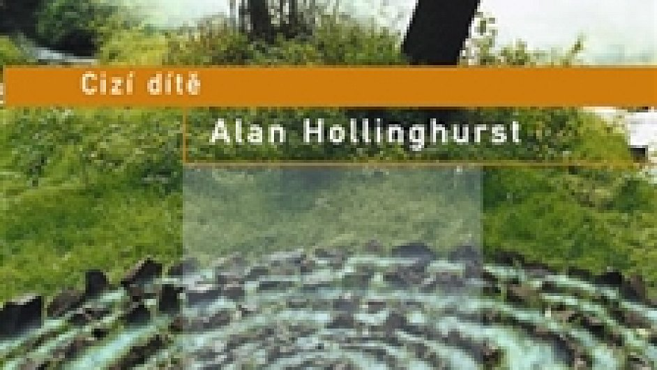 Alan Hollinghurst: Cizí dítě