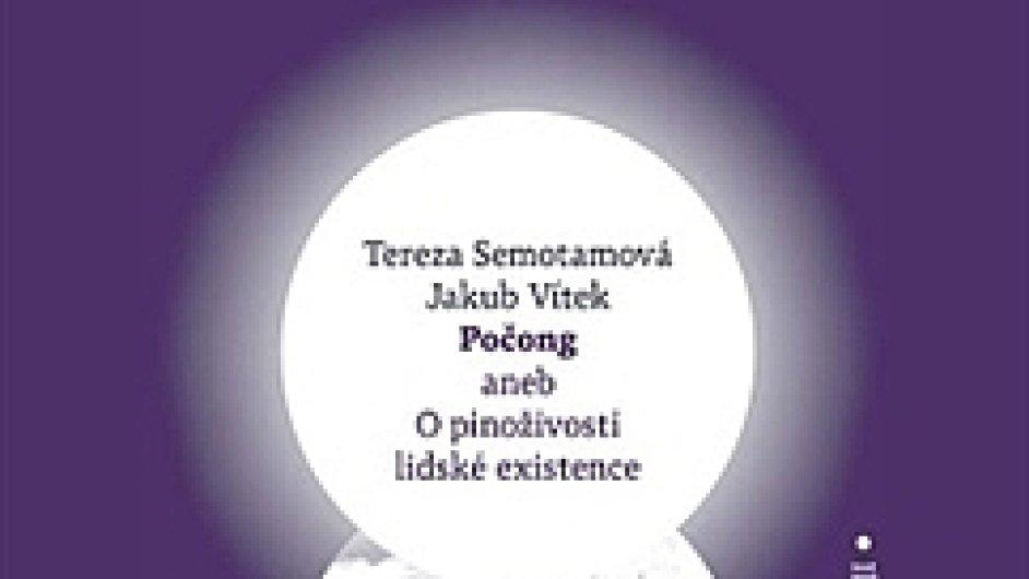 Tereza Semotamová a Jakub Vítek: Počong