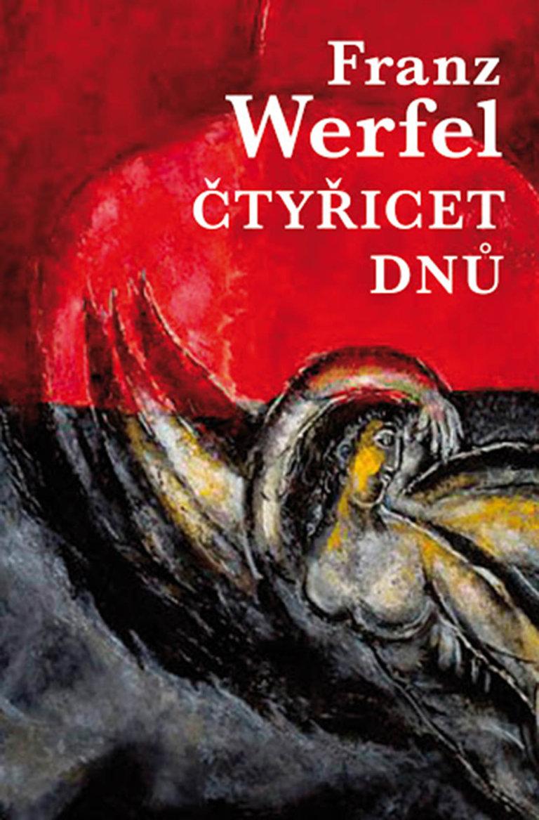 Franz Werfel: Čtyřicet dnů, Vyšehrad, 2015