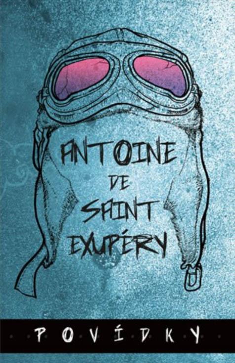 Antoine de Saint-Exupéry: Povídky, Omega, 2015