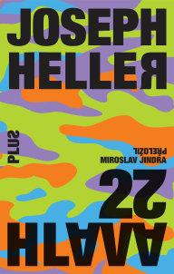 Joseph Heller: Hlava XXII, Plus, 2016