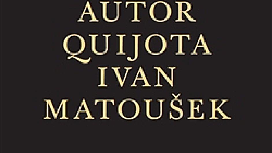Ivan Matoušek: Autor Quijota
