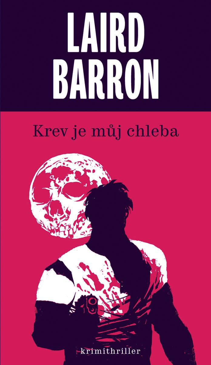 Laird Barron – Krev je můj chleba