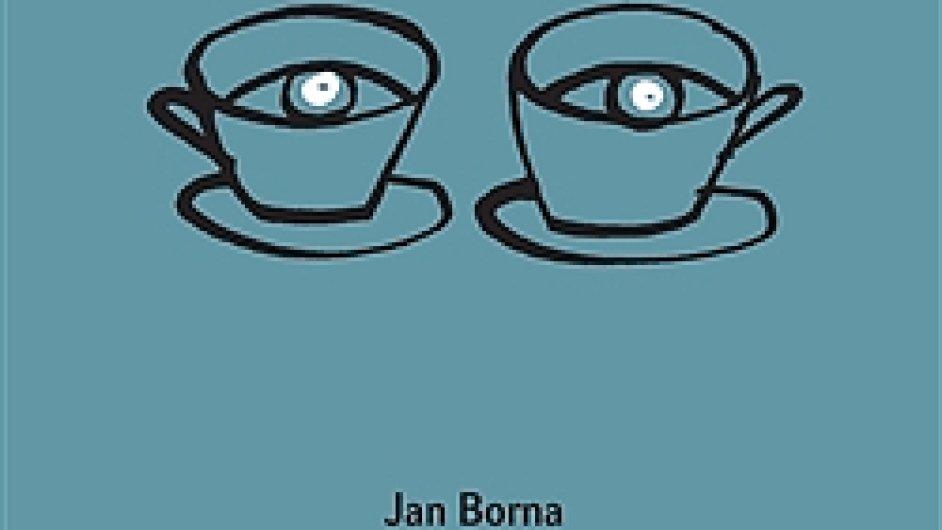 Jan Borna: Psáno očima