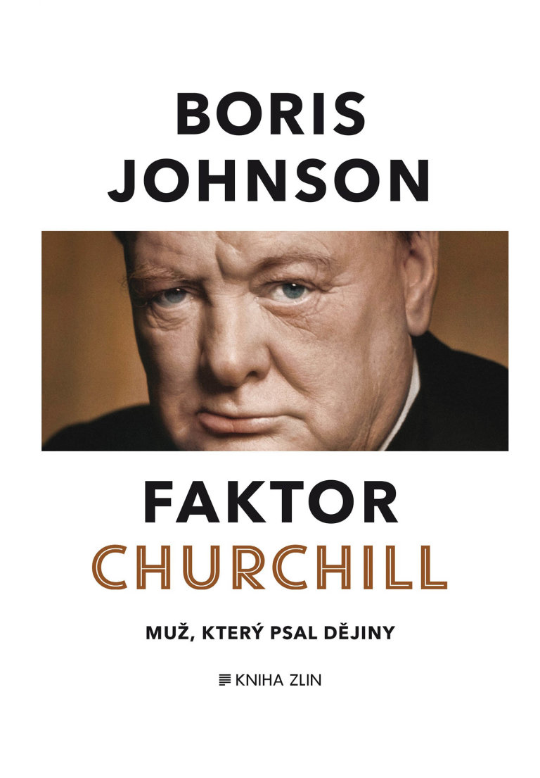 Boris Johnson: Faktor Churchill, Kniha Zlín, 2016