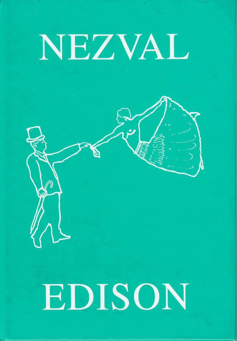 Vítězslav Nezval: Edison, Dvořák, 2003