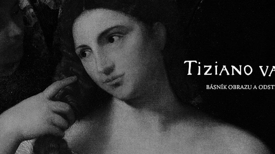 Vizuál k odložené výstavě Tiziana